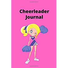 Cheerleader Journal: Cheer-leading Gift:  130 Page Journal With Plain Lined Paper Ideal To Write In