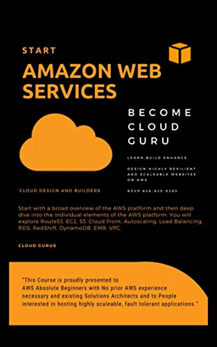 AWS: START AMAZON WEB SERVICES Learn Amazon Web Services from the scratch and Become a Cloud Guru (English Edition)