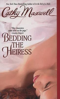 [Bedding the Heiress] (By: Cathy Maxwell) [published: April, 2007]