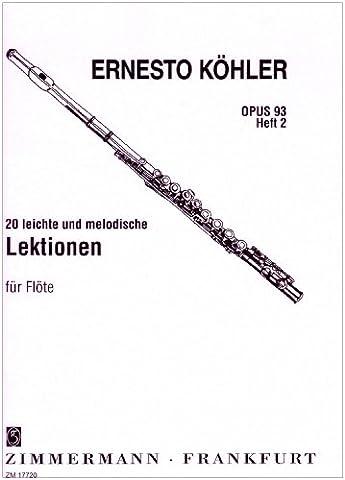 20 leichte und melodische Lektionen: in fortschreitender Schwierigkeit. Heft 2. op. 93. Flöte.