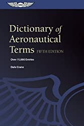 Dictionary of Aeronautical Terms: Over 11,000 Entries by Dale Crane (2012-09-14)