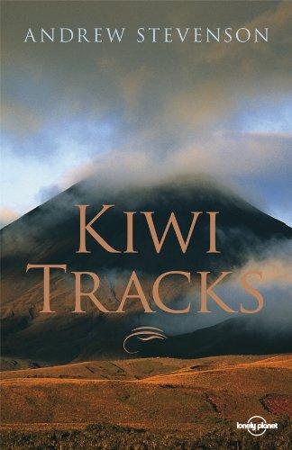 Kiwi Tracks: A New Zealand Journey (Lonely Planet Travel Literature) (English Edition)