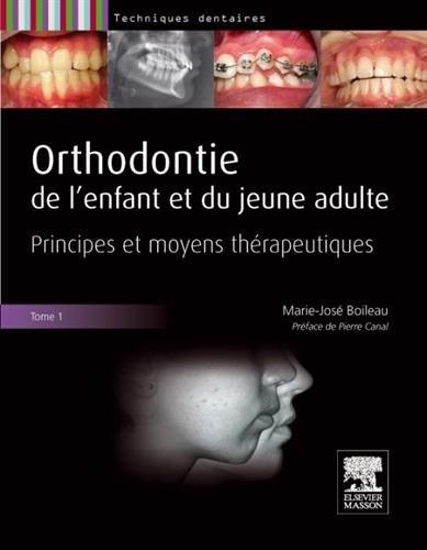 Orthodontie de l'enfant et du jeune adulte : 2 volumes