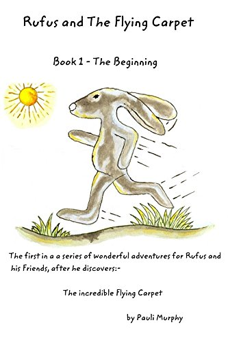 rufus-and-the-flying-carpet-book-one-the-beginning-english-edition
