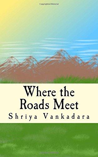 Where the Roads Meet