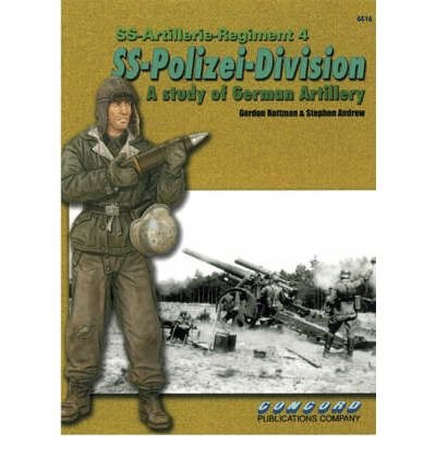 [(4th SS Artillery Regiment)] [Author: Gordon L. Rottman] published on (December, 2005)