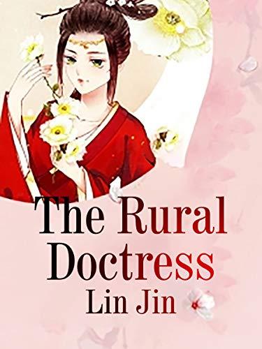 The Rural Doctress: volume 1 (English Edition)