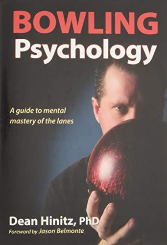 Download Pdf Bowling Psychology By Dean Hinitz Read Online 33