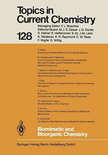 Biomimetic and Bioorganic Chemistry: Volume 128 (Topics in Current Chemistry)