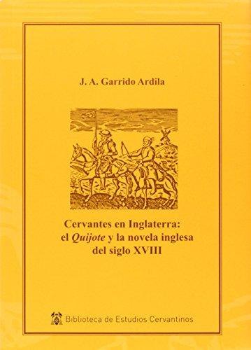 Cervantes en Inglaterra: el Quijote y la novela inglesa del siglo XVIII (Instituto Miguel de Cervantes)
