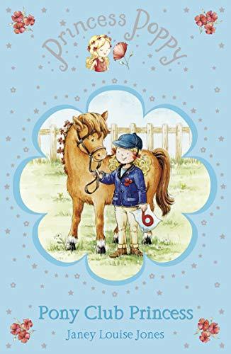 Princess Poppy: Pony Club Princess (Princess Poppy Fiction, Band 9)