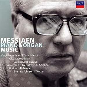 Messiaen: Piano and Organ Music
