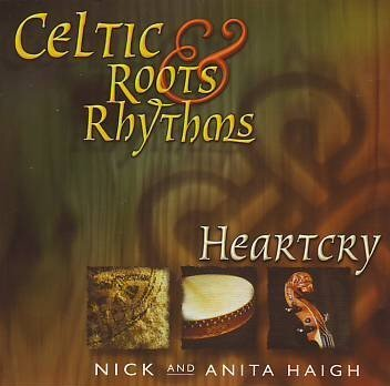 Celtic Roots & Rhythms by Nick & Anita Haigh