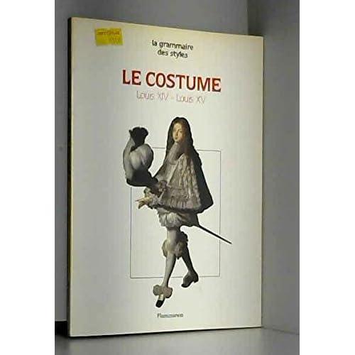 Le Costume sous louis XIV et louis XV