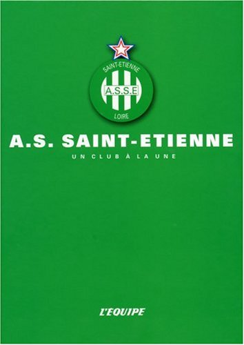 AS Saint-Etienne par L'Equipe