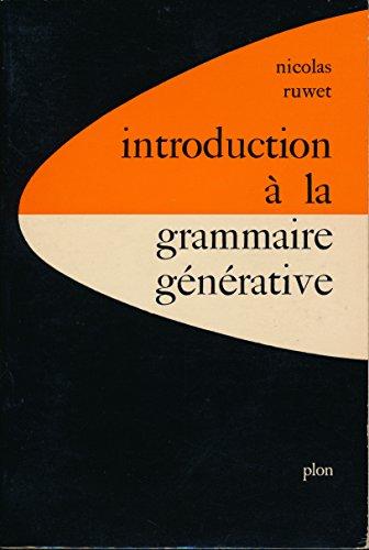 Introduction à la grammaire générative - Appendice (Liste des principales règles utulisées), Notes, Bibliographie, Index des noms propres, Index des matières