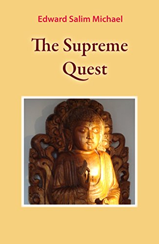 The Supreme Quest (English Edition) par Edward Salim Michael