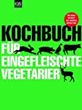 'Kochbuch für eingefleischte Vegetarier' von Sibylle Hamtil
