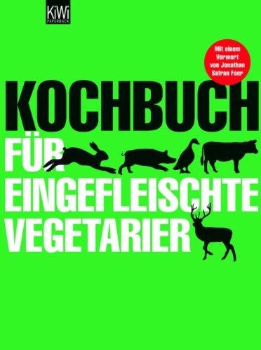 Buchseite und Rezensionen zu 'Kochbuch für eingefleischte Vegetarier' von Sibylle Hamtil