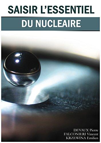 Couverture du livre Saisir l'essentiel du nucléaire