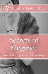 Secrets of Elegance: How to be elegant in 10 basic steps