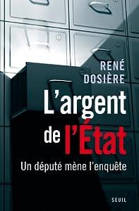 vignette de 'L'Argent de l'Etat (René Dosière)'