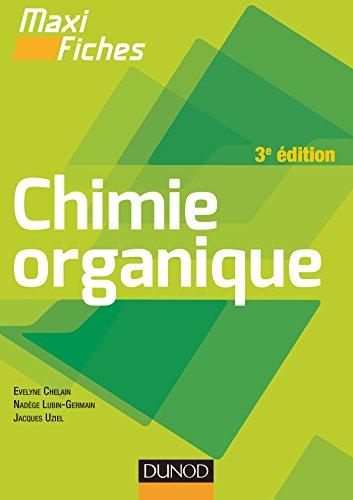 Maxi fiches de Chimie organique - 3e dition