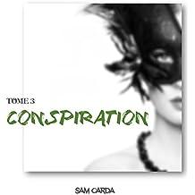 Conspiration: Tome 3 - Imposture