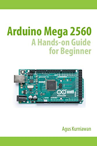 Arduino Mega 2560 A Hands-On Guide for Beginner (English Edition ...