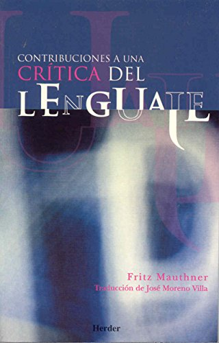 Contribuciones a una crítica del lenguaje por Fritz Mauthner
