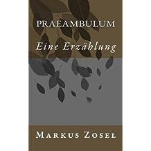 Praeambulum: Eine Erzaehlung