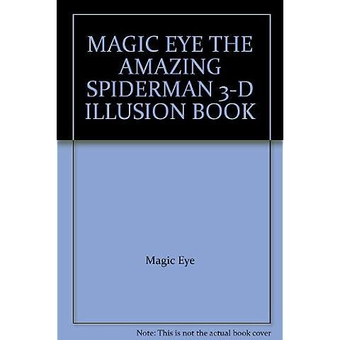 MAGIC EYE THE AMAZING SPIDERMAN 3-D ILLUSION