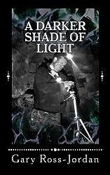 Darker Shade of Light