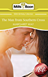 The Man From Southern Cross (Mills & Boon Short Stories) (Mills & Boon 100th Birthday Collection)