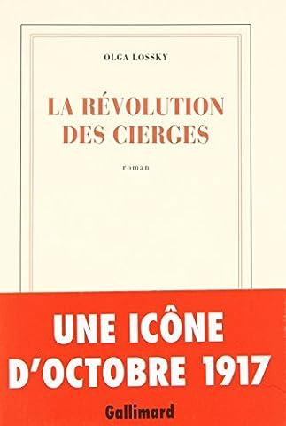 Olga Lossky - La révolution des
