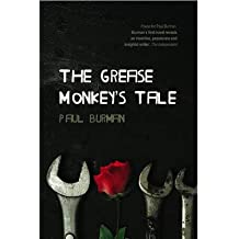 [ THE GREASE MONKEY'S TALE ] By Burman, Paul ( AUTHOR ) May-2010[ Paperback ]