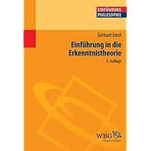 Einführung in die Erkenntnistheorie von Gerhard Ernst (31. Mai 2012) Taschenbuch