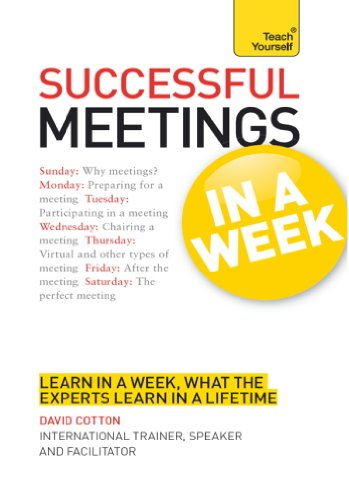 Successful Meetings in a Week: Teach Yourself (TYW) (English Edition) -