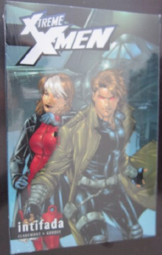 X-Treme X-Men Volume 6: Intifada TPB