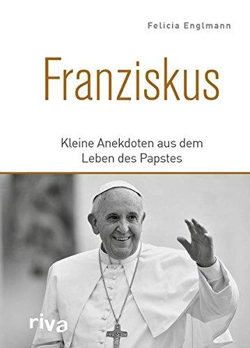 Franziskus: Kleine Anekdoten aus dem Leben des Papstes