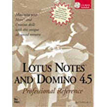 Lotus Notes and Domino 4.5: Professional Reference by Maxwell, Bill, Davison, Randy, Drake, Bill, Griffin, Chuck, (1997) Hardcover