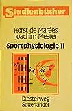 Sportphysiologie: Band II