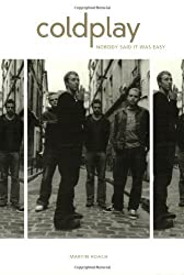 Coldplay: Nobody Said It Was Easy by Martin Roach (2003-09-01)