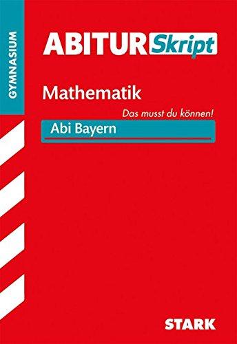STARK AbiturSkript - Mathematik - Bayern
