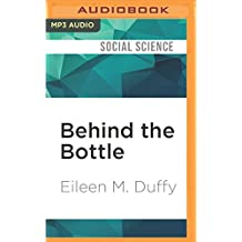 BEHIND THE BOTTLE            M