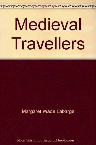 Medieval Travellers