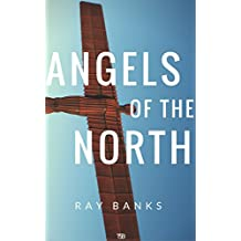 Angels of the North (English Edition)