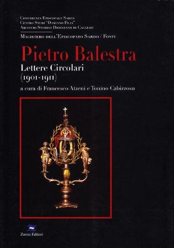 Pietro Balestra. Lettere circolari (1902-1911) (Magistero dell'episcopato sardo. Fonti) por Tonino Cabizzosu