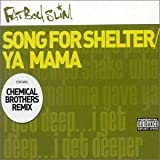 Ya Mama/Song For She (Cd2) [CD 2] by Fatboy Slim (2001-01-01) -