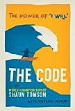 "The Code: The Power of ""I Will"" d'occasion  Livré partout en France"